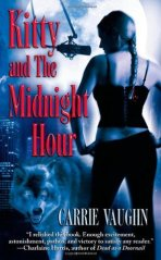 Kitty and the Midnight Hour by Carrie Vaughn